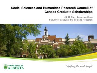 Social Sciences and Humanities Research Council of Canada Graduate Scholarships