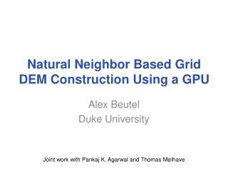 Natural Neighbor Based Grid DEM Construction Using a GPU