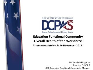 Education Functional Community Overall Health of the Workforce