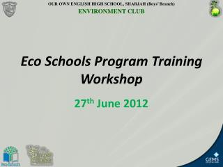 Eco Schools Program Training Workshop