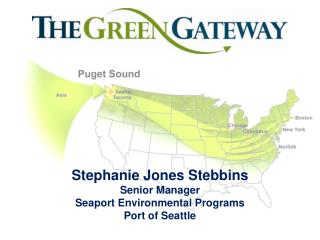 Stephanie Jones Stebbins Senior Manager Seaport Environmental Programs Port of Seattle