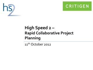 High Speed 2 –  Rapid Collaborative Project Planning