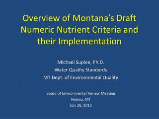 Overview of Montana's Draft Numeric Nutrient Criteria and their Implementation