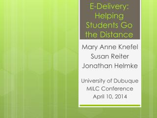 E-Delivery: Helping Students Go the Distance
