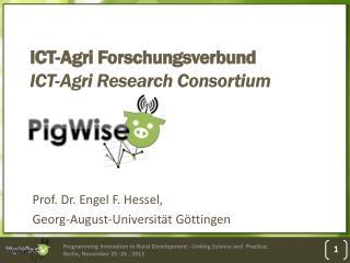 ICT- Agri Forschungsverbund ICT- Agri  Research Consortium