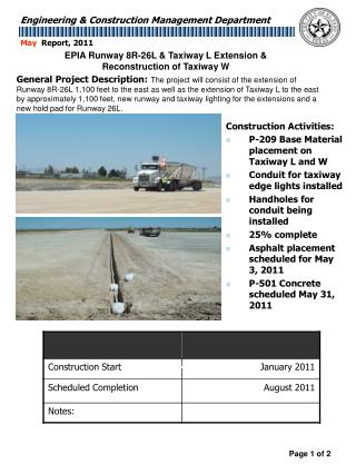 Construction Activities: P-209 Base Material placement on Taxiway L and W Conduit for taxiway edge lights installed Han
