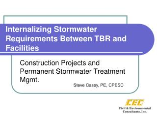 Internalizing Stormwater Requirements Between TBR and Facilities