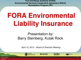 Fort Ord Reuse Authority (FORA) Environmental Services Cooperative Agreement (ESCA) Remediation Program (RP)