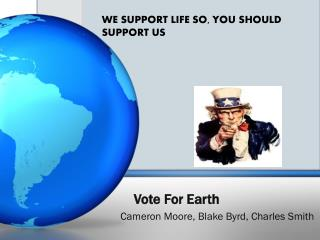 Vote For Earth