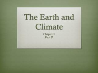 The Earth and Climate