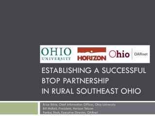 Establishing a Successful BTOP Partnership  In Rural Southeast Ohio