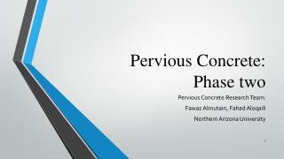 Pervious Concrete: Phase two