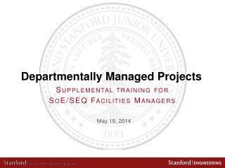 Departmentally Managed Projects