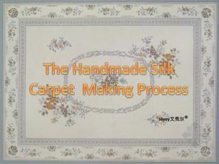【Ievey carpet】Handmade carpet production process