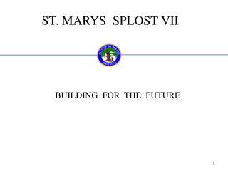ST. MARYS  SPLOST VII