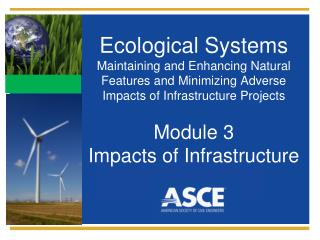 Ecological Systems Maintaining and Enhancing Natural Features and Minimizing Adverse Impacts of Infrastructure  Project