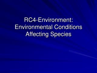RC4-Environment : Environmental Conditions Affecting Species