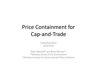 Price Containment for  Cap-and-Trade