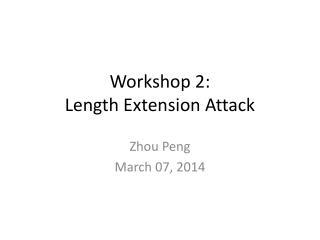 Workshop 2: Length Extension Attack