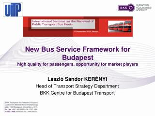 New Bus Service Framework for Budapest  high  quality for passengers, opportunity for market players