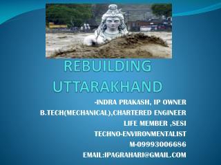 REBUILDING  UTTARAKHAND