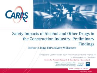 Safety Impacts of Alcohol and Other Drugs in the Construction Industry: Preliminary Findings