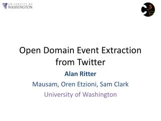 Open Domain Event Extraction from Twitter