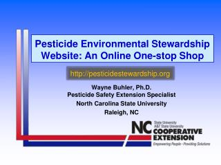 Pesticide Environmental Stewardship Website: An Online One-stop Shop