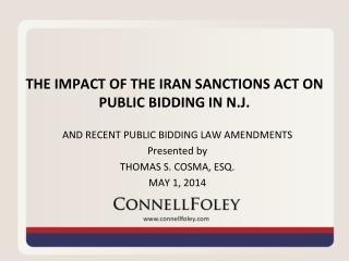 THE IMPACT OF THE IRAN SANCTIONS ACT ON PUBLIC BIDDING IN N.J.