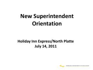 New Superintendent Orientation