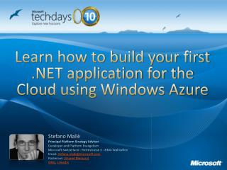 Learn how to build your first .NET application for the Cloud using Windows Azure