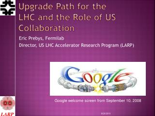Upgrade Path for the LHC and the Role of US Collaboration