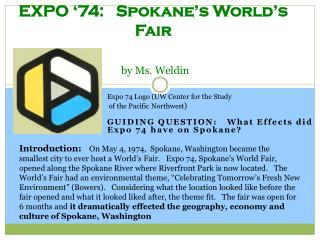 EXPO '74:   Spokane's World's Fair by Ms. Weldin