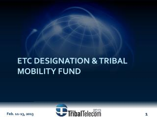 Etc  designation & tribal mobility fund