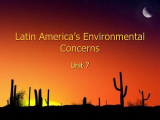 Latin America's Environmental Concerns
