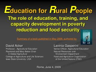 E ducation for  R ural  P eople The role of education, training, and capacity development in poverty reduction and food