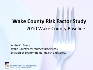 Wake County Risk Factor Study