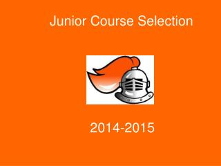 Junior Course Selection