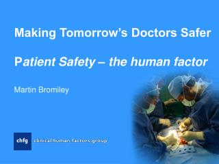 making tomorrow s doctors safer  patient safety   the human factor
