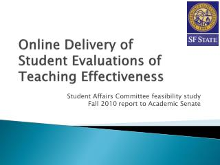 Online  Delivery  of  Student Evaluations of Teaching Effectiveness