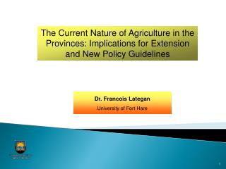The Current Nature of Agriculture in the Provinces: Implications for Extension and New Policy Guidelines