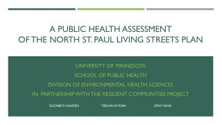 A Public health assessment                               of the north  st. paul  living streets plan