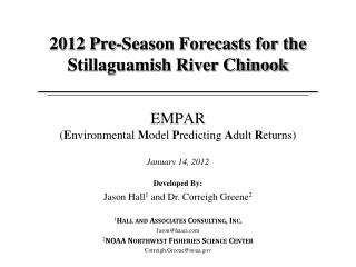 2012 Pre-Season Forecasts for the Stillaguamish River Chinook