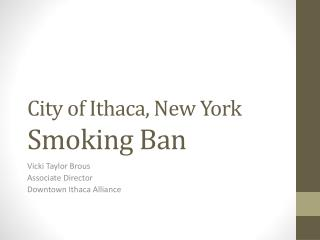 City of Ithaca, New York Smoking Ban