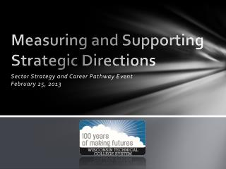 Measuring and Supporting Strategic Directions
