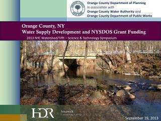 Orange County, NY Water Supply Development and NYSDOS Grant Funding