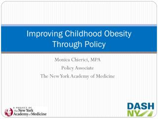Improving Childhood Obesity  Through Policy