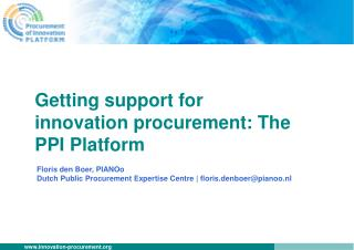 Getting support for innovation procurement : The PPI  Platform