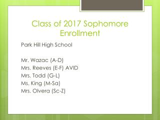 Class of 2017 Sophomore Enrollment
