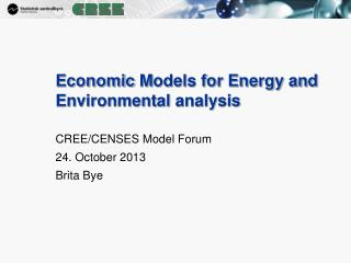 Economic M odels for Energy and  Environmental analysis